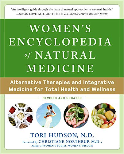 9780071464734: Women's Encyclopedia of Natural Medicine: Alternative Therapies and Integrative Medicine for Total Health and Wellness (All Other Health)