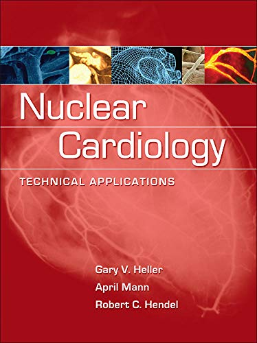 9780071464758: Nuclear Cardiology: Technical Applications