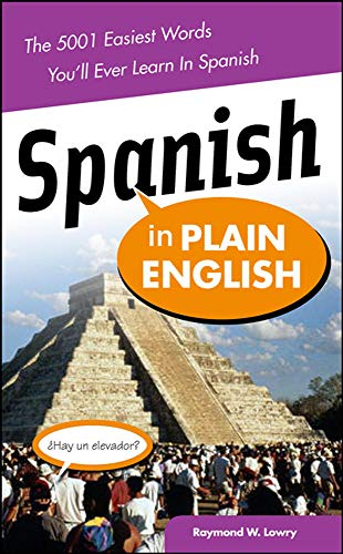 9780071464888: Spanish in Plain English: The 5,001 Easiest Words You'll Ever Learn in Spanish (NTC Foreign Language)