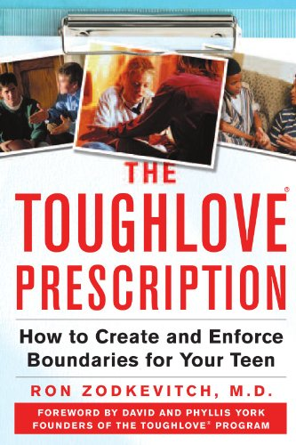 9780071464932: The Toughlove� Prescription: How to Create and Enforce Boundaries for Your Teen