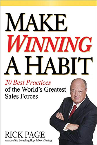 9780071465021: Make Winning a Habit: 20 Best Practices of the World's Greatest Sales Forces