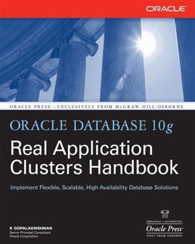 9780071465090: Oracle Database 10g Real Application Clusters Handbook (Oracle Press)