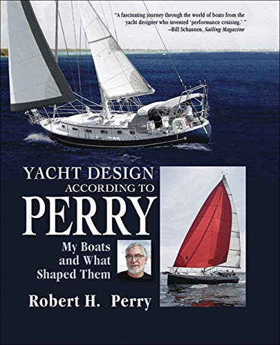 9780071465571: Yacht Design According to Perry: My Boats and What Shaped Them