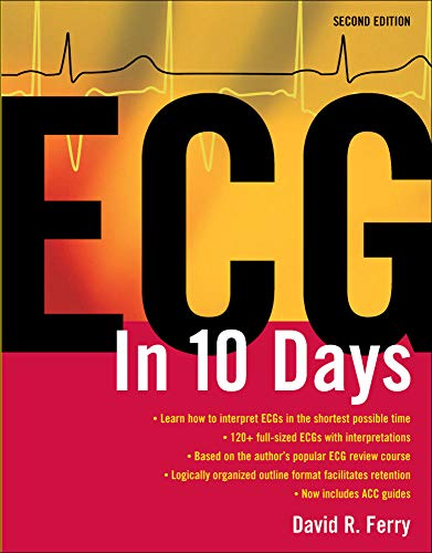 ECG in 10 Days, Second Edition: David R. Ferry