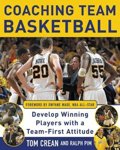 9780071465656: Coaching Team Basketball: A Coach's Guide to Developing Players With a Team-First Attitude