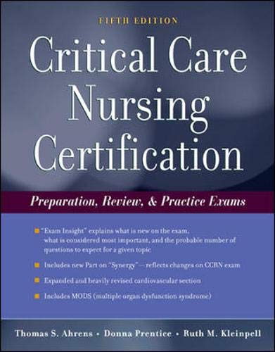 9780071465861: Critical Care Nursing Certification: Preparation, Review and Practice Exams (Critical Care Certification (Ahrens))