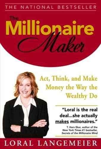 9780071466158: The Millionaire Maker: Act, Think, and Make Money the Way the Wealthy Do