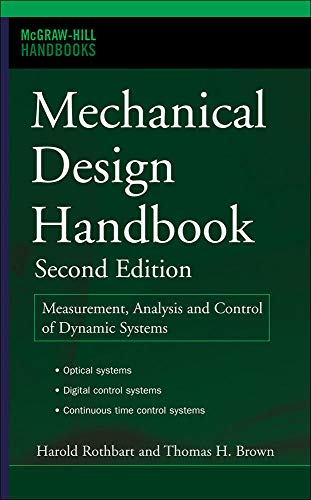 9780071466363: Mechanical Design Handbook, Second Edition: Measurement, Analysis and Control of Dynamic Systems (McGraw Hill Handbooks)