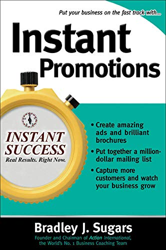 9780071466653: Instant Promotions: Tactics That Get Your Business Noticed and Bring in Customers (Instant Success Series)