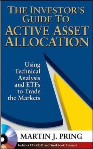 9780071466851: The Investor's Guide to Active Asset Allocation: Using Technical Analysis and ETFs to Trade the Markets
