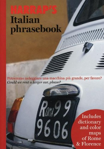 9780071467483: Harrap's Italian Phrasebook [With Fold-Out Maps of Rome & Florence] (Harrap's Phrasebooks)