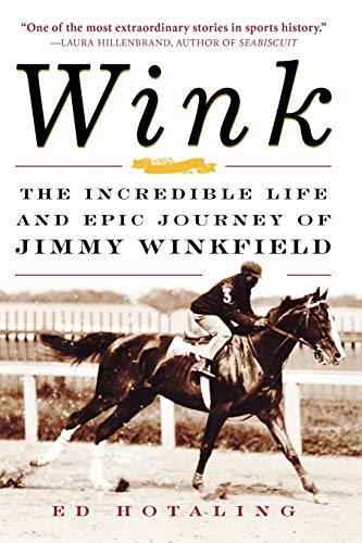 9780071467568: Wink: The Incredible Life and Epic Journey of Jimmy Winkfield