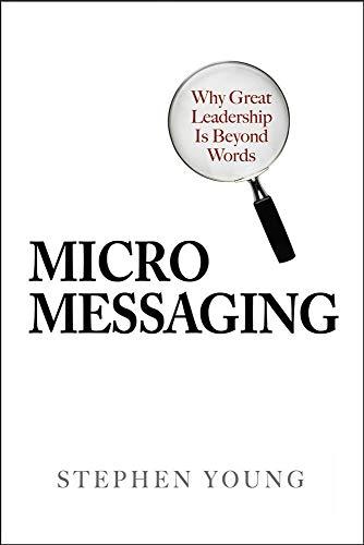 9780071467575: Micromessaging: Why Great Leadership is Beyond Words