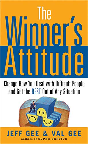 9780071467643: The Winner's Attitude: Using the
