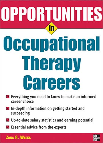 9780071467704: Opportunities in Occupational Therapy Careers (Opportunities In...Series)