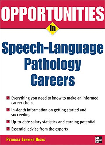 9780071467711: Opportunities in Speech Language Pathology (Opportunities In! Series)