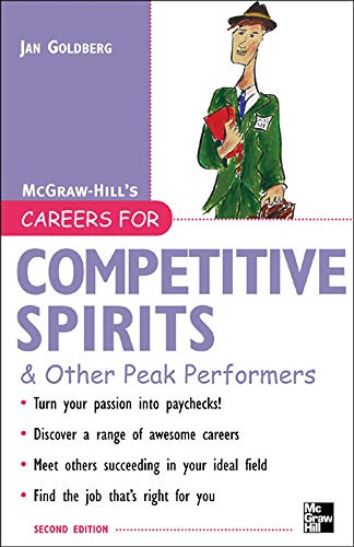 9780071467766: Careers for Competitive Spirits & Other Peak Performers (Careers For Series)