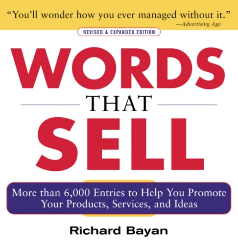 9780071467858: Words that Sell, Revised and Expanded Edition: The Thesaurus to Help You Promote Your Products, Services, and Ideas