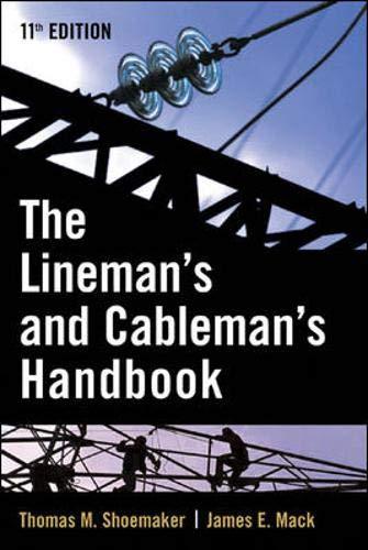 Lineman and Cableman's Handbook (Lineman's & Cableman's: Shoemaker, Thomas; Mack,