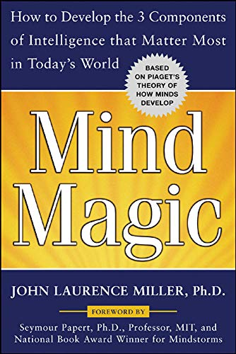 9780071468053: Mind Magic: How to Develop the 3 Components of Intelligence That Matter Most in Today's World