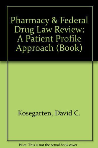9780071468091: Pharmacy & Federal Drug Law Review: A Patient Profile Approach (Book)