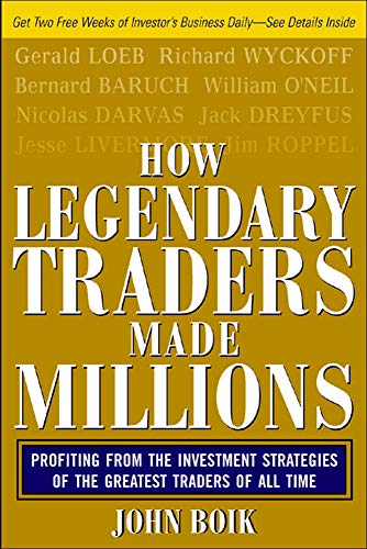 9780071468220: How Legendary Traders Made Millions: Profiting From the Investment Strategies of the Gretest Traders of All time: Profiting from the Investment ... Greatest Stock Greatest Traders of All Time