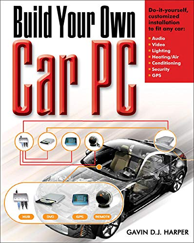 9780071468268: Build Your Own Car PC