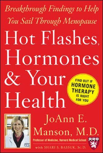 9780071468626: Hot Flashes, Hormones, and Your Health: Breakthrough Findings to Help You Sail Through Menopause (Harvard Medical School Guides)