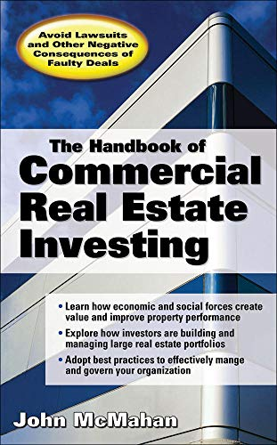9780071468657: The Handbook of Commercial Real Estate Investing: State of the Art Standards for Investment Transactions, asset Management, and Financial Reporting