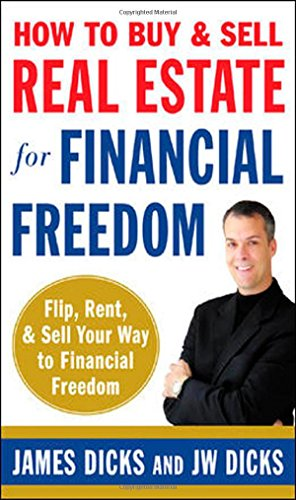 9780071468671: How to Buy and Sell Real Estate for Financial Freedom: Dozens of Strategies to Fix, Flip, Rent, and Sell Your Way to Real Estate Riches