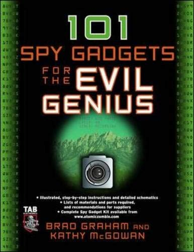 9780071468947: 101 Spy Gadgets for the Evil Genius