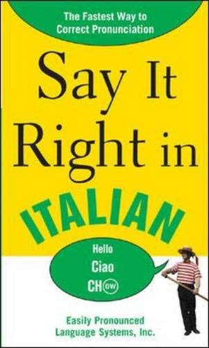 9780071469173: Say It Right in Italian (Say It Right! Series)