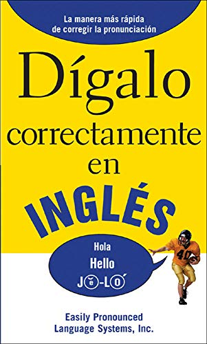 9780071469210: DIGALO CORRECTAMENTE EN INGLES: Say It Right In English (Say It Right! Series)