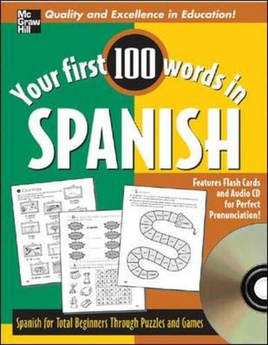 9780071469258: Your First 100 Words Spanish w/Audio CD (Your First 100 Words In...Series)