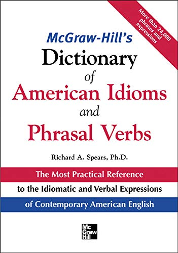 9780071469340: McGraw-Hill's Dictionary of American Idioms and Phrasal Verbs