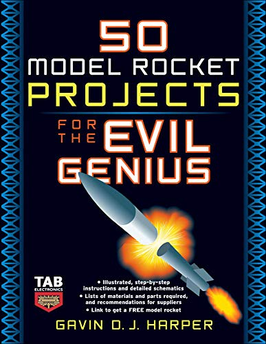 9780071469845: 50 Model Rocket Projects for the Evil Genius