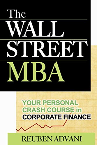 9780071470087: The Wall Street MBA: Your Personal Crash Course in Corporate Finance