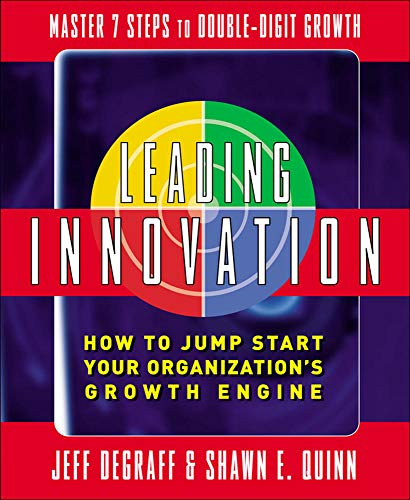 9780071470186: Leading Innovation: How to Jump Start Your Organization's Growth Engine