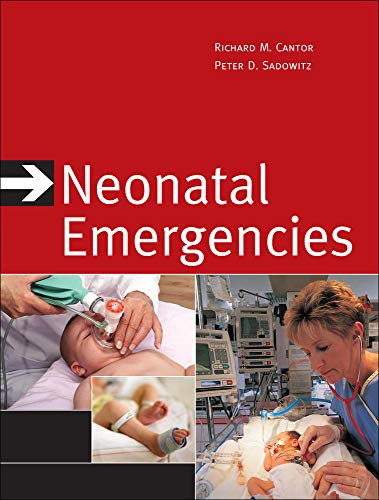 9780071470209: Neonatal Emergencies