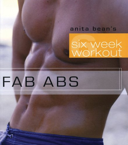 9780071470216: Fab Abs (Anita Bean's Six Week Workout)