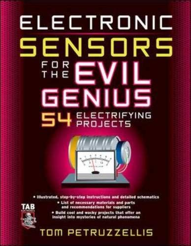 9780071470360: Electronics Sensors for the Evil Genius: 54 Electrifying Projects