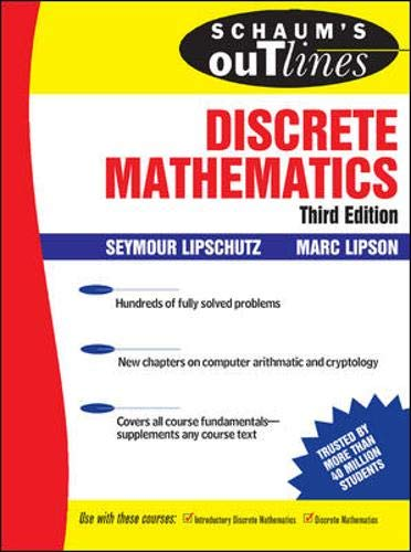 Schaum's Outline of Discrete Mathematics, 3rd Ed. (Schaum's Outline Series) (0071470387) by Lipschutz,Seymour; Lipson,Marc