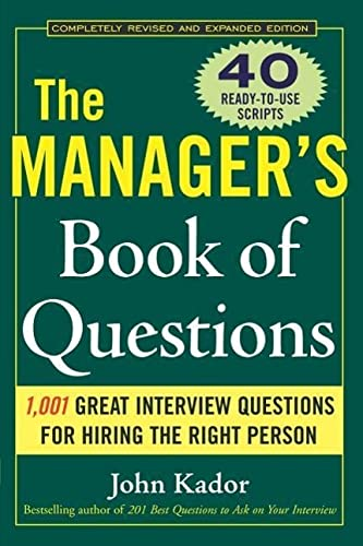 9780071470438: The Manager's Book of Questions: 1001 Great Interview Questions for Hiring the Best Person