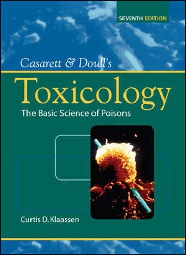 9780071470513: Casarett & Doull's Toxicology: The Basic Science of Poisons, Seventh Edition (Casarett & Doull Toxicology)