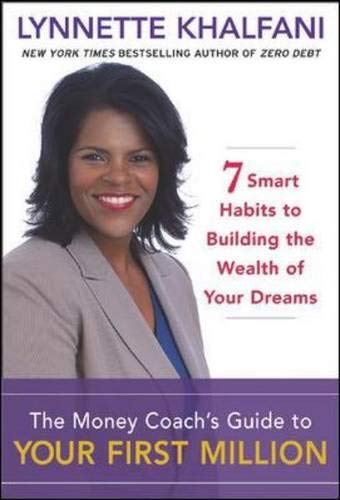 The Money Coach's Guide to Your First: Khalfani,Lynnette
