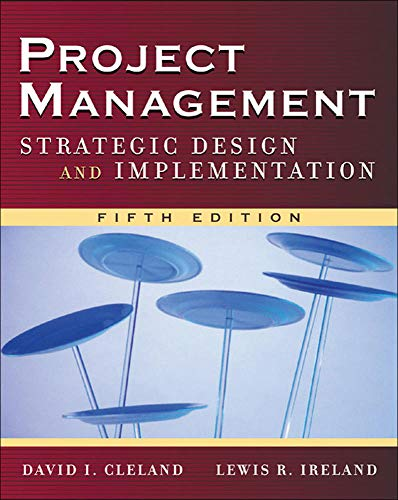 9780071471602: Project Management: Strategic Design and Implementation