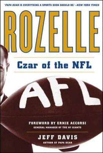 9780071471664: Rozelle: Czar of the NFL