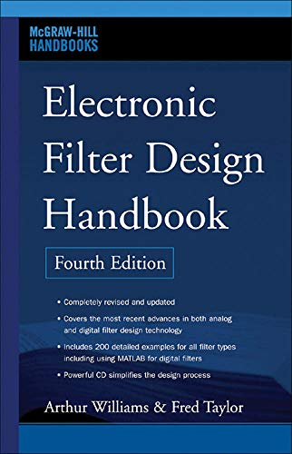9780071471718: Electronic Filter Design Handbook, Fourth Edition (McGraw-Hill Handbooks)