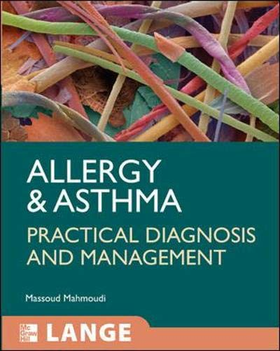9780071471732: Allergy and Asthma: Practical Diagnosis and Management (LANGE Clinical Medicine)