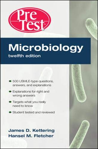 Microbiology: PreTest Self-Assessment and Review (Pretest Series): James D. Kettering